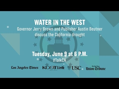 Water in the West - Governor Jerry Brown Discusses Drought in California