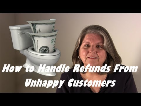 How To Handle Refunds And Returns From Unhappy Customers
