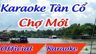 Chợ mới karaoke tân cổ | Karaoke Tân Cổ Hay ✔