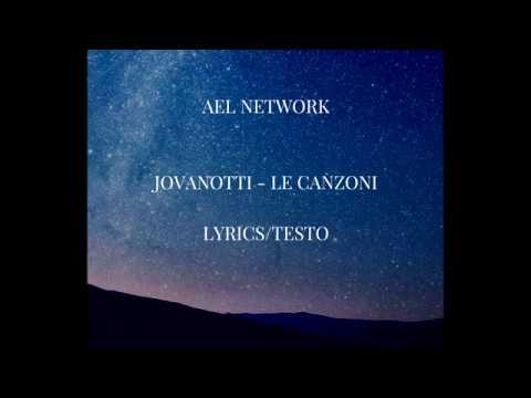 Jovanotti  - Le Canzoni ( Lyrics/Testo )