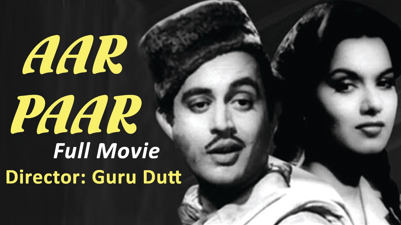 aar paar 1954 full movie classic hindi films by movies heritage youtube. Black Bedroom Furniture Sets. Home Design Ideas