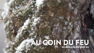 AU COIN DU FEU | Le Moulin de Léré .02