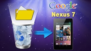 [Google Nexus 7]: How to Recover Deleted Files/Contacts/Photos/Videos/Music from Google Nexus 7