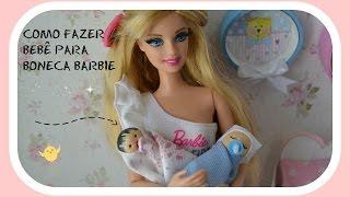 Como fazer bebê recém nascidos para boneca Barbie