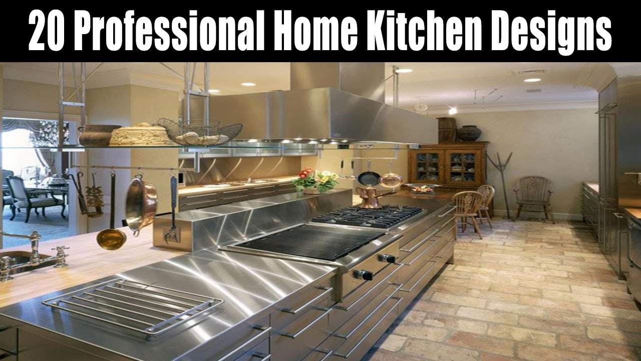 20 Professional Home Kitchen Designs   YouTube