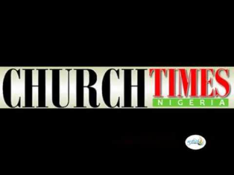 Church Times Nigeria