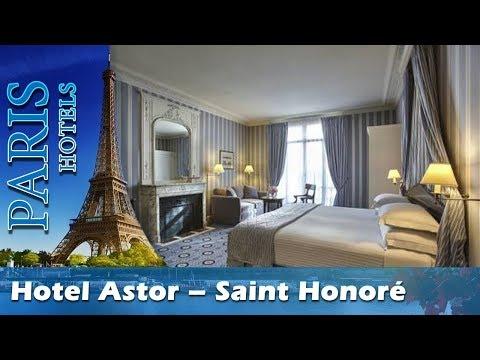 Hotel Astor – Saint Honoré - Paris Hotels, France