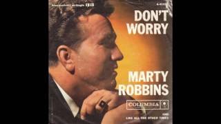 Don't Worry - Marty Robbins (1961)