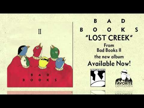 "Bad Books ""Lost Creek"""