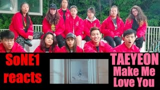TAEYEON (태연) - Make Me Love You M/V Reaction By SoNE1