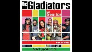 Naturality  - The gladiators feat Droop lion