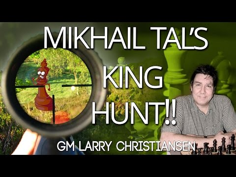 Mikhail Tal's King 👑Hunt! With GM Larry Christiansen - ICC