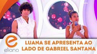 Luana faz apresentação de balé com Gabriel Santana, o ex-Chiquititas | Programa Eliana (10/02/19)