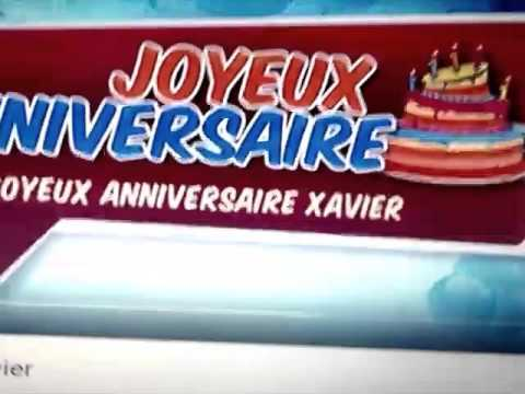 Joyeux Anniversaire Xavier Youtube