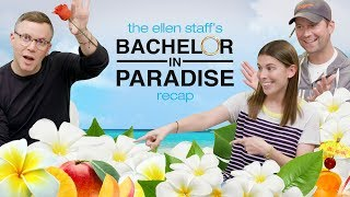 ellens staff breaks down bachelor in paradise drama and predictions