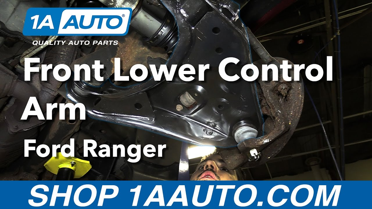 how to replace install front lower control arm 98 11 ford ranger buy quality parts from 1aauto com youtube [ 1280 x 720 Pixel ]