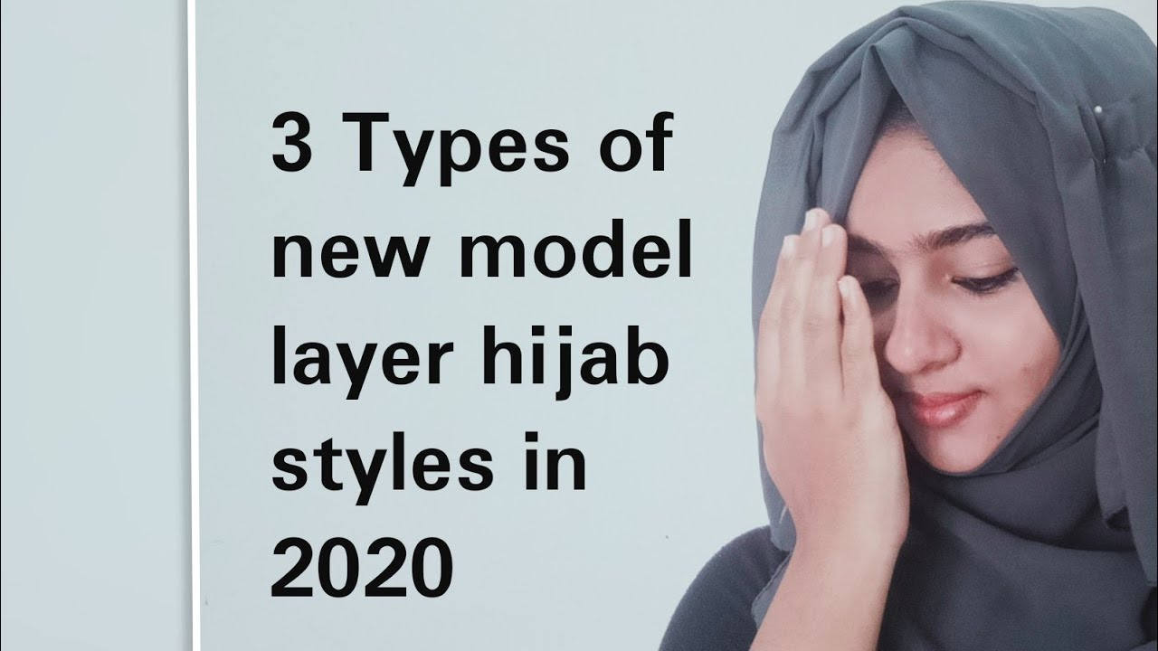 3 Types Of New Model Layer Hijab Styles In 2020 Hijab Tutorial Youtube