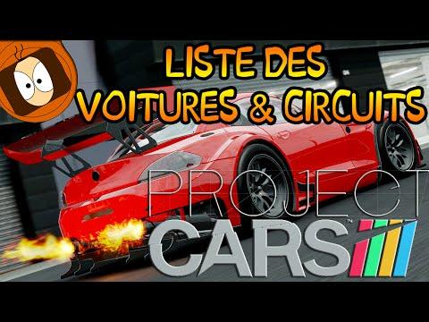 PROJECT CARS : LISTE DES VOITURES & CIRCUITS !