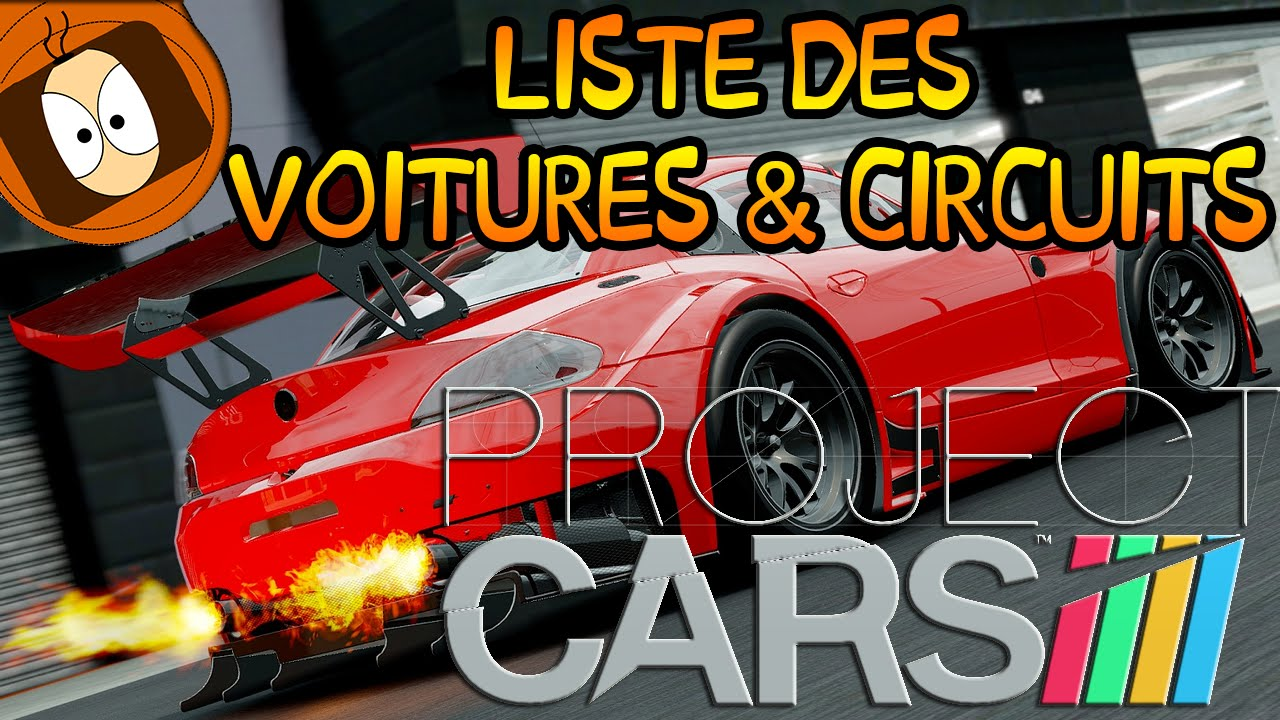 project cars liste des voitures circuits youtube. Black Bedroom Furniture Sets. Home Design Ideas