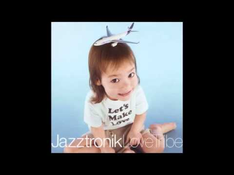 Jazztronik - The King Of Dance