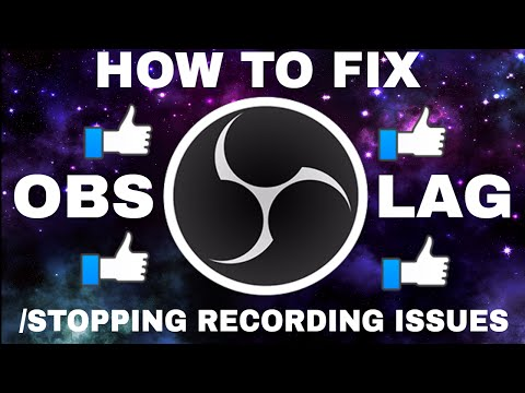 OBS (19.0.3) Laggy playback/Stopping recording FIX!!!!!!!!