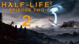 Half-Life 2: Episode Two - Прохождение игры на русском [#2]