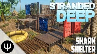 Stranded Deep — Shark Shelter!