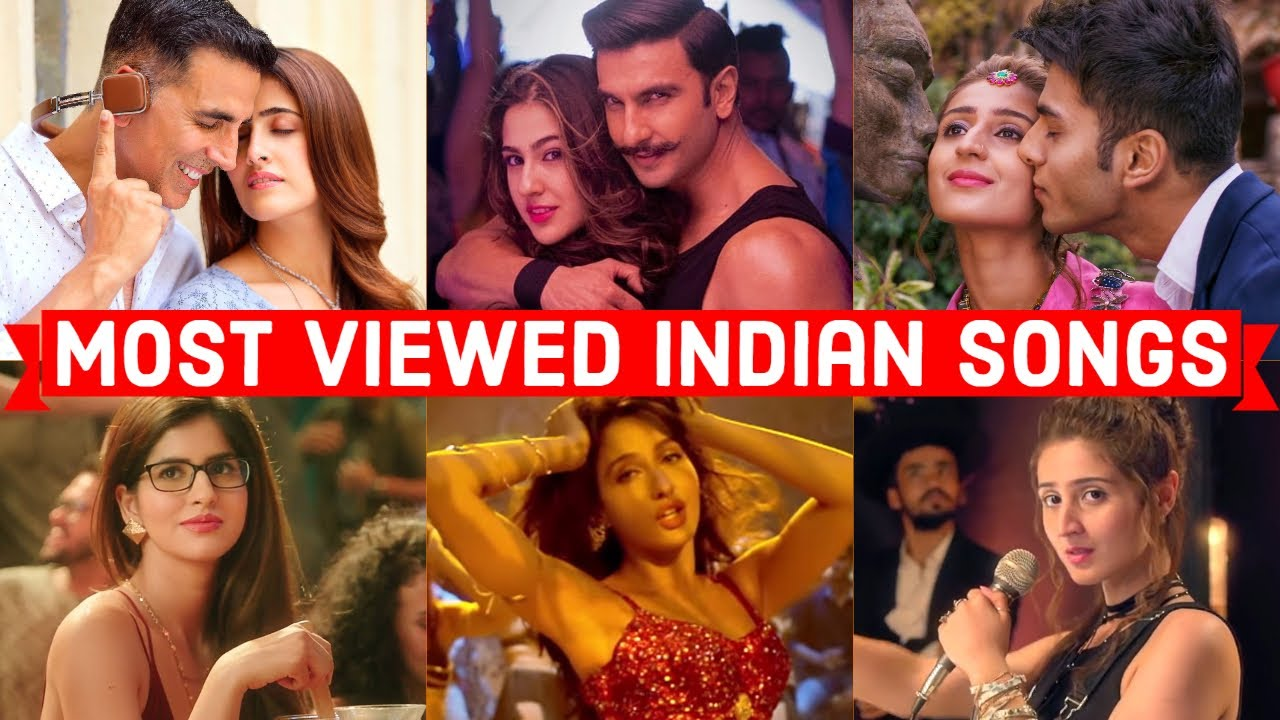Top 50 Most Viewed Indian Songs On Youtube Of All Time Most Watched Indian Songs Youtube