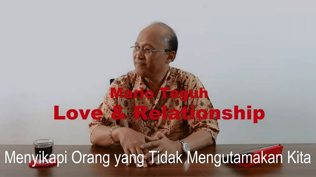 mario teguh love and relationship