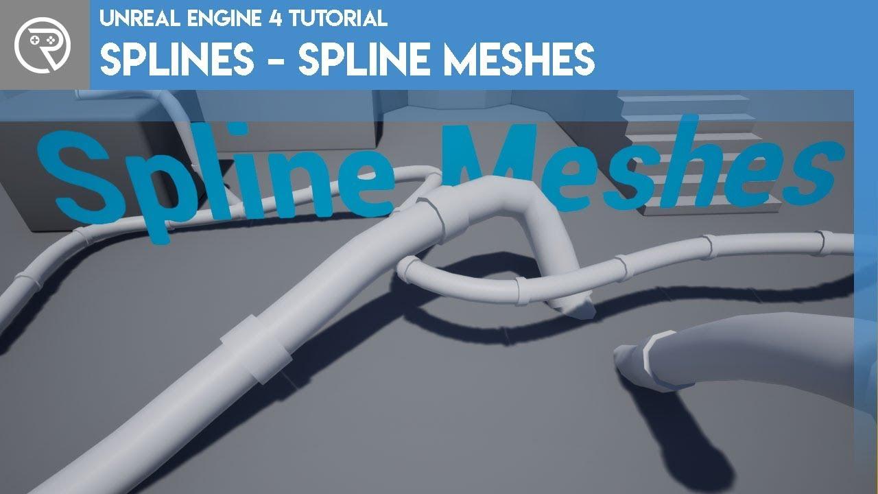 Unreal Engine 4 Tutorial - Splines - Spline Meshes