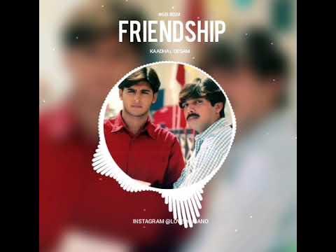 #gb bgm's Kadhal Desam friendship bgm