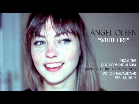 """Angel Olsen - """"White Fire"""" (Official Audio)"""