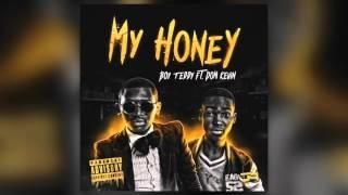 Boy Teddy - My Honey (feat. Dom Kevin)