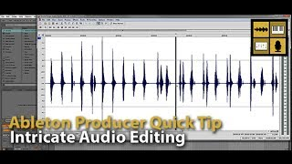 Intricate Audio Editing in Ableton Live | Ableton Producer | Computer Music Academy