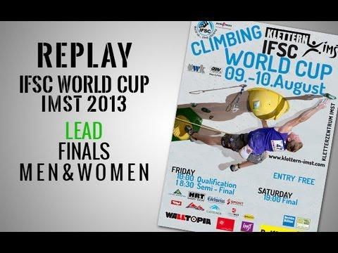 Video - IFSC Climbing World Cup Imst 2013 -  Finales de los hombres y mujeres - Re-transmisión