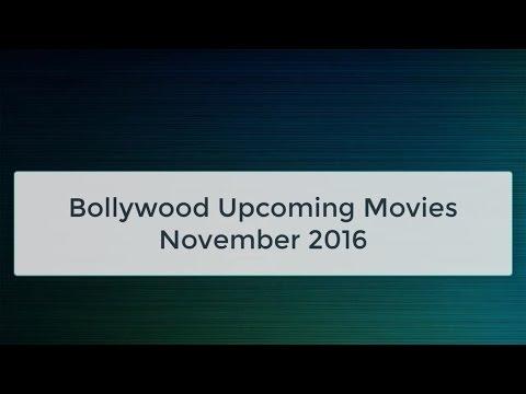 Bollywood Upcoming Movies - November 2016
