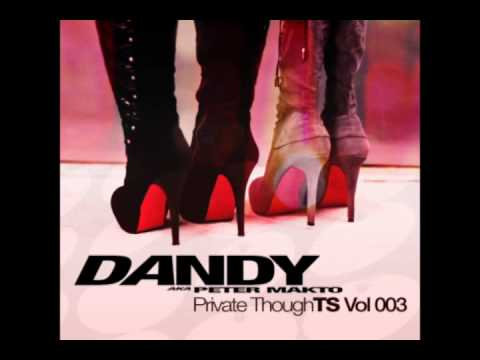 Dandy - Private thoughTS Vol.03