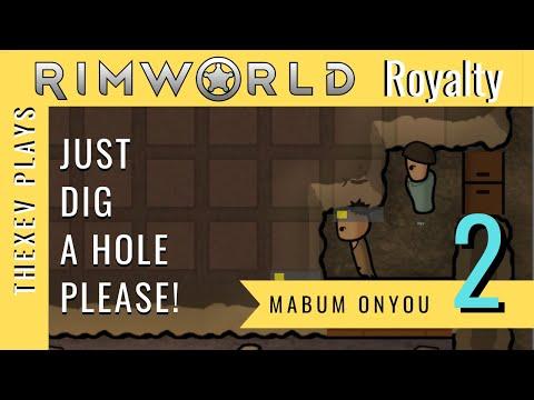 TheXev Plays RimWorld Royalty - Mabum Onyou Part 2 |