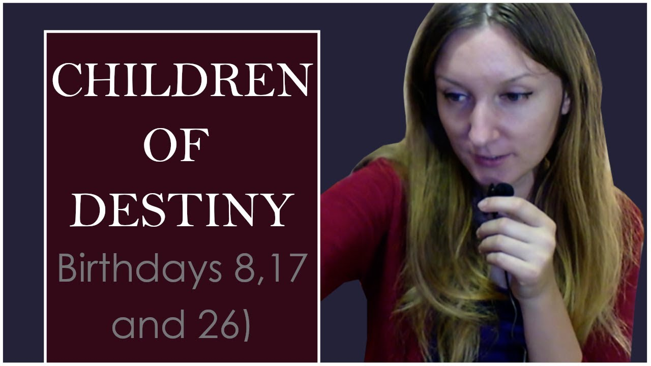 Children of Destiny: Those Born on Dates 8, 17 and 26