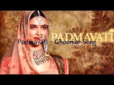Padmavati Ghoomar Lyrics | Lyric Video