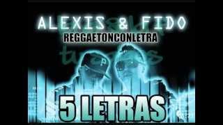 Alexis & Fido - 5 Letras [Letra]