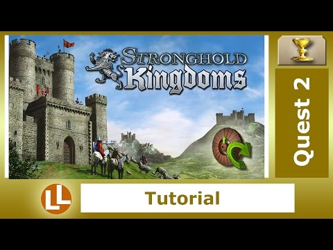 Q2 Stronghold Kingdoms - Expanding Knowledge, Healthy Rations (Quests)