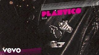 Plastico - Ella (audio)