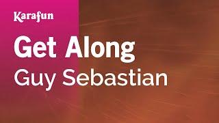 Karaoke Get Along - Guy Sebastian *
