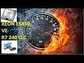 XEON E5450 VE R7 240 NASIL O.C YAPILIR