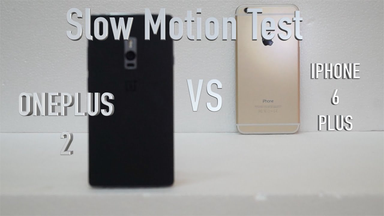 how to do slow motion on iphone motion test oneplus 2 vs iphone 6 plus giveaway 6040