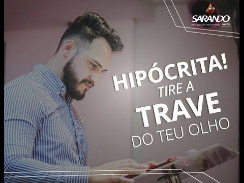 Bispo Diego Souza- Hipócrita!  tire a trave do teu olho