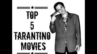 Top 5 Tarantino Movies