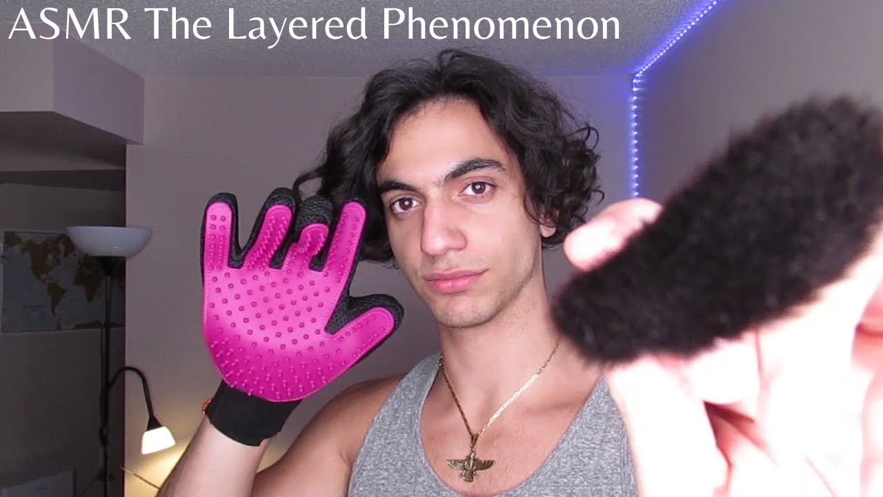 ASMR The Layered Phenomenon  (Visuals, mouth sounds, brushing, tapping, relax, go to sleep, etc)