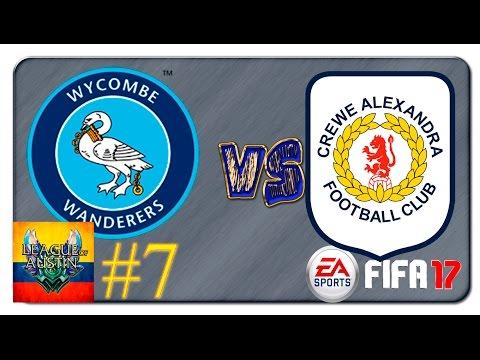 Camino a La Champions Wycombe Wanderers Vs Crewe Alexandra Fifa17 2017 - Modo Carrera - Capitulo#7